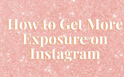 How to Get More Exposure on Instagram